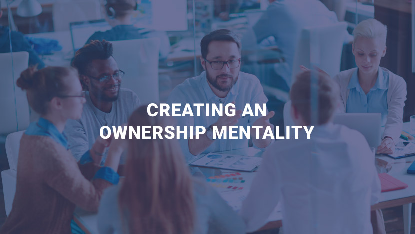 "Text reading, ""Creating an Ownership Mentality."""