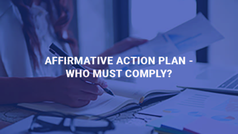 Affirmative Action Plan. Who Must Comply?