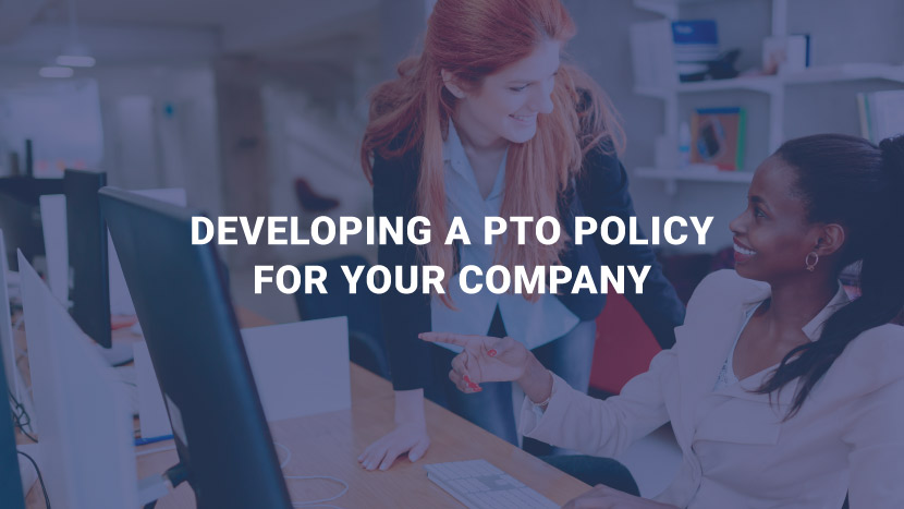 Developing a PTO Policy for Your Company