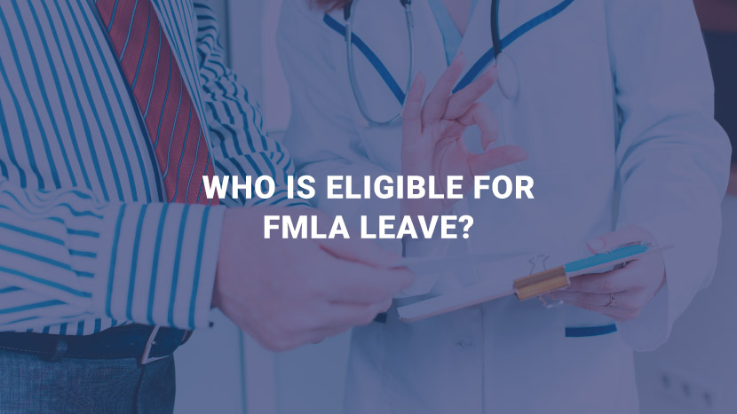 Who Is Eligible for FMLA Leave?