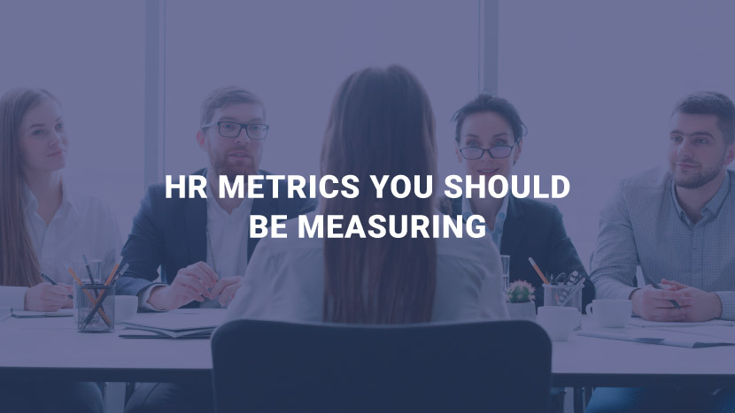 HR Metrics You Should Be Measuring