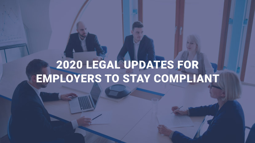 2020 Legal Updates for Employers to Stay Compliant