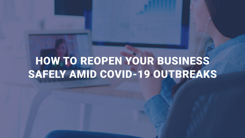 How to Reopen Your Business Safely Amid COVID-19 Outbreak
