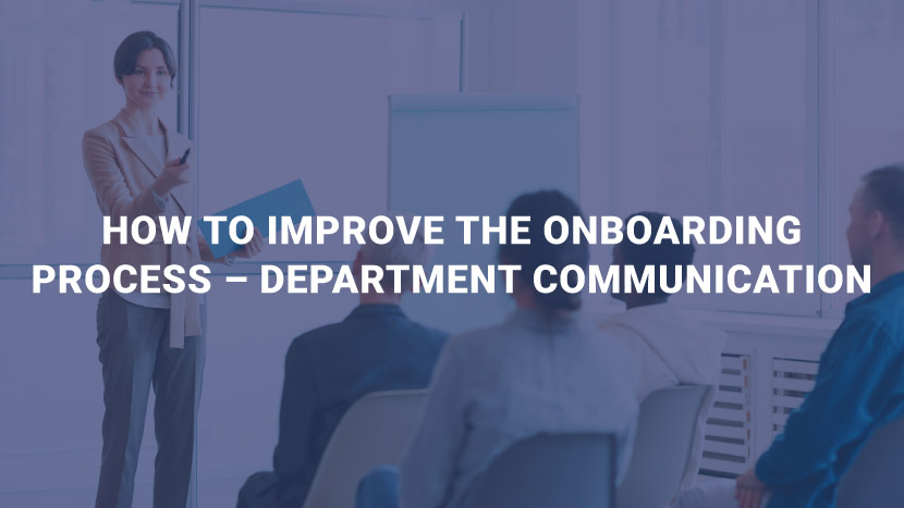 How to Improve the Onboarding Process - Department of Communication