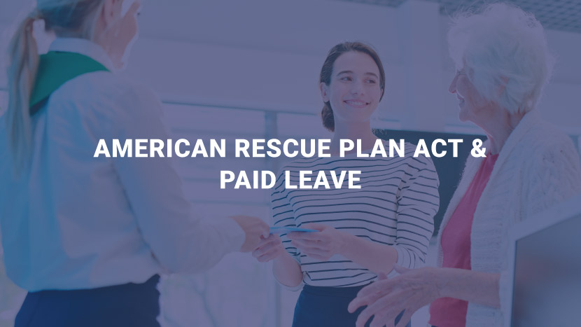 American Rescue Plan Act & Paid Leave