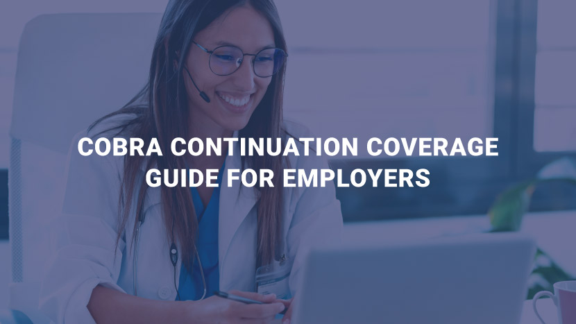 COBRA Continuation Coverage Guide for Employers