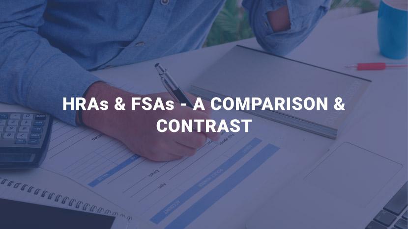 HRAs & FSAs - A Comparison Contrast
